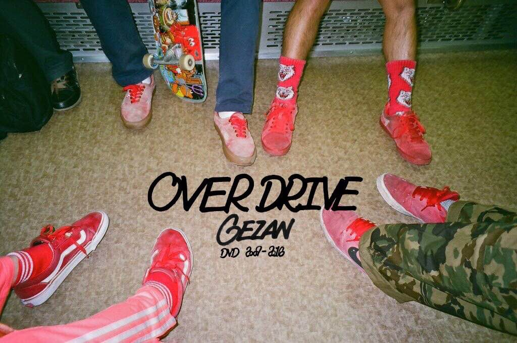GEZAN NEW DVD「OVER DRIVE」発売